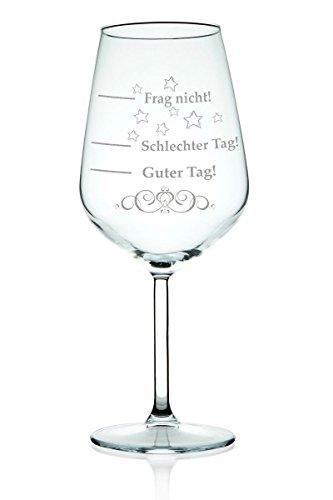 Leonardo XL Weinglas graviert mit Schlechter Tag, Guter Tag - Frag nicht! - Stimmungsbarometer -...