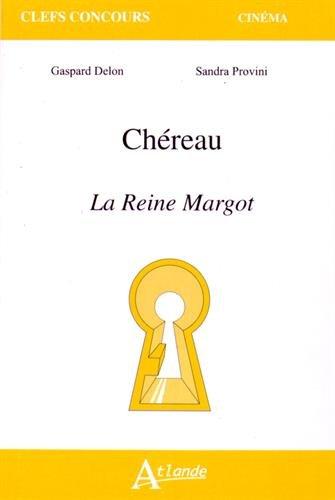 Patrice Chéreau, La Reine Margot