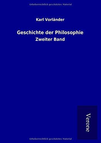 Geschichte der Philosophie: Zweiter Band