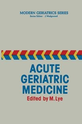 [(Acute Geriatric Medicine)] [Edited by M. Lye] published on (October, 2011)