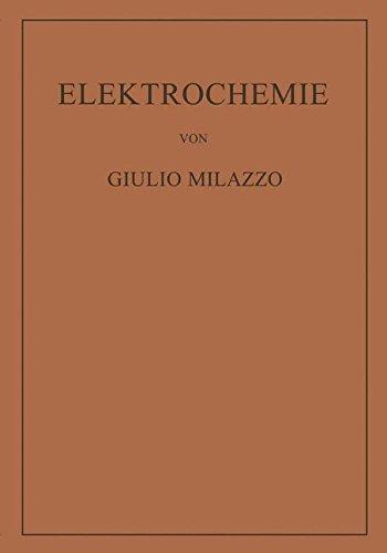 Elektrochemie: Theoretische Grundlagen und Anwendungen (German Edition)