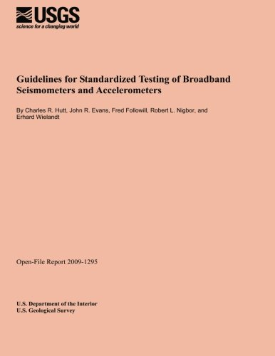Guidelines for Standardized Testing of Broadband Seismometers and Accelerometers
