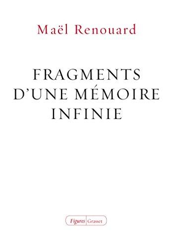 Fragments d'une mémoire infinie