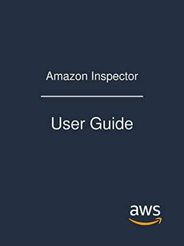 Amazon Inspector: User Guide (English Edition) por Amazon Web Services
