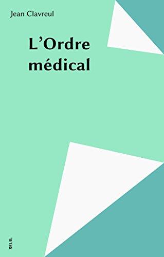 L'Ordre médical (Champ freudien) par Jean Clavreul