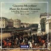 Meyerbeer : Musique pour les Occasions Festives. Jurowski.
