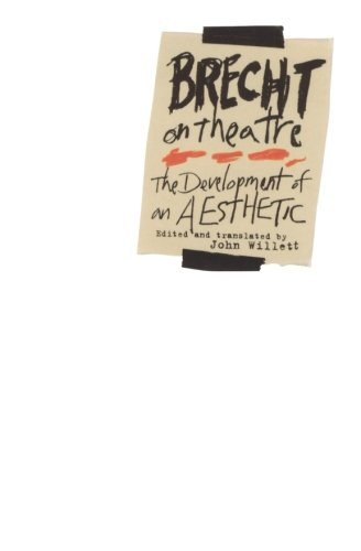 Brecht on Theatre: The Development of an Aesthetic por Bertolt Brecht