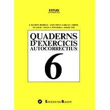 Quadern d'exercicis autocorrectius 6 (Quaderns autocorrectius)