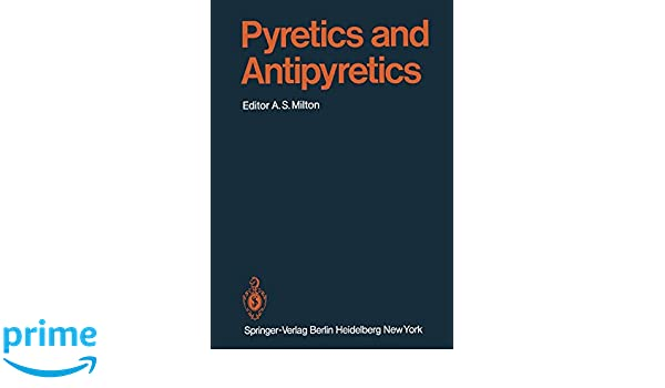 Pyretics and Antipyretics