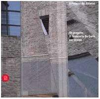 il-palazzo-dei-riflessi-un-progetto-di-giancarlo-de-carlo-per-urbino-architettura-monografie