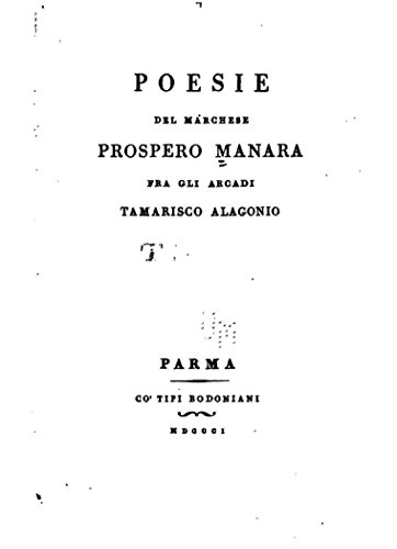 poesie-del-marchese-prospero-manara-fra-gli-arcadi-tamarisco-alagonio-italian-edition