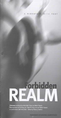 Forbidden Realm: A Videotape with Text: NTSC Version (Bending Psychoanalysis Book Series)