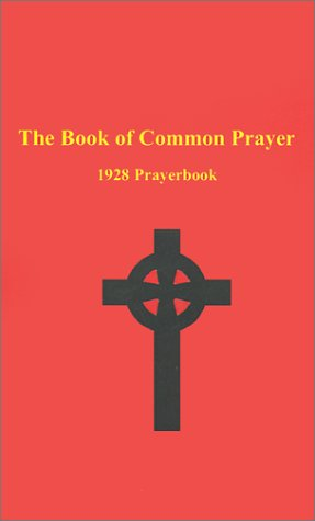 The Book Of Common Prayer 1928 Prayerbook Old Catholic Studies