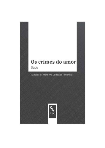 Os crimes de amor (Galician Edition)