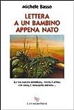 Scarica Libro Lettera a un bambino appena nato (PDF,EPUB,MOBI) Online Italiano Gratis