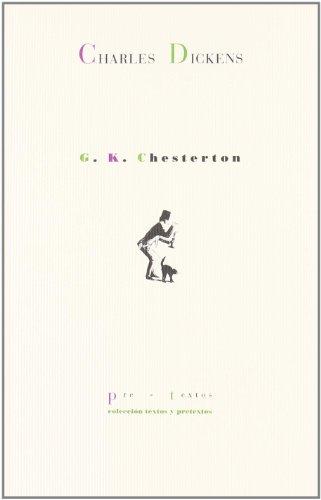 Charles Dickens (Textos y pretextos) por G.K. Chesterton