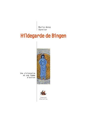 Hildegarde de Bingen par Marie-Anne Vannier