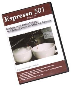 Preisvergleich Produktbild Espresso 501: An Advanced Course in Coffee and Espresso by Bruce Milletto