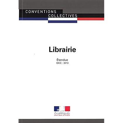 Librairie : Convention collective étendue - IDCC : 3013