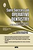 Sure Success in Operative Dentistry (Model Test Papers with Explanatory Answers)