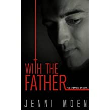 [(With the Father)] [By (author) Jenni Moen ] published on (September, 2014)