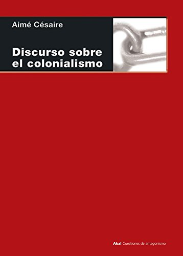 Portada del libro Discursos sobre el colonialismo (Cuestiones de antagonismo)