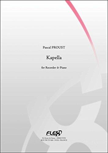 PARTITION CLASSIQUE - Kapella - P. PROUST - Flûte à Bec et Piano