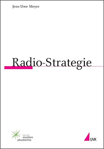 Radio-Strategie (Praktischer Journalismus)