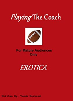 Playing The Coach by [Norwood, Vonda]