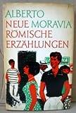 Neue Römische Erzählungen - Alberto Moravia