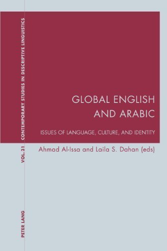 Global English and Arabic: Issues of Language, Culture, and Identity (Contemporary Studies in Descriptive Linguistics) by Peter Lang AG, Internationaler Verlag der Wissenschaften (2011-04-27)