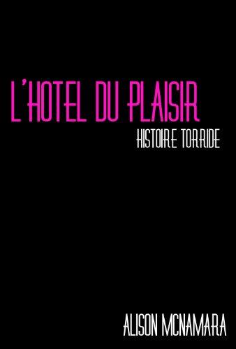 Couverture du livre L'hôtel du plaisir