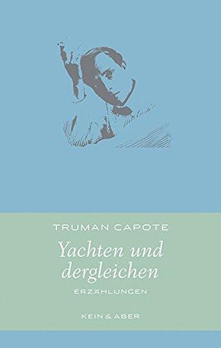 Buchseite und Rezensionen zu 'Yachten und dergleichen: Erzählungen (Handlich)' von Truman Capote