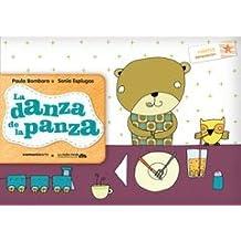La danza de la panza/ The tummy's rumbling