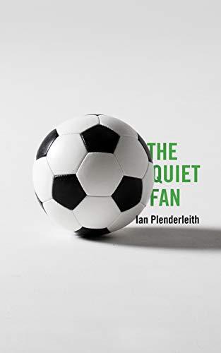 The Quiet Fan (English Edition) por Ian Plenderleith