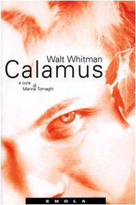 Calamus. Poesie da uomo a uomo
