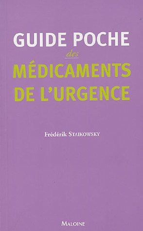 Guide poche des médicaments de l'urgence