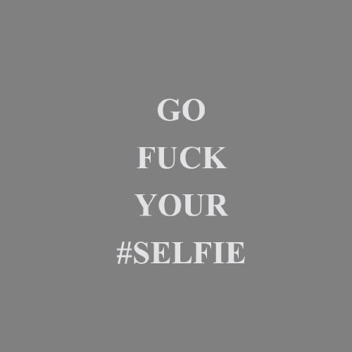 Go Fuck your Selfie - Stofftasche / Beutel Natur