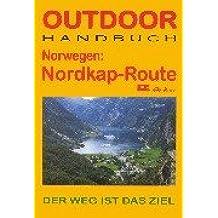 Norwegen: Nordkap- Route. Outdoorhandbuch