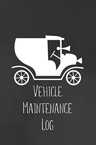 Vehicle Maintenance Log: Record Repairs, Mileage, Cost And Maintenance For Up To 4 Vehicles Olds Service Handbuch