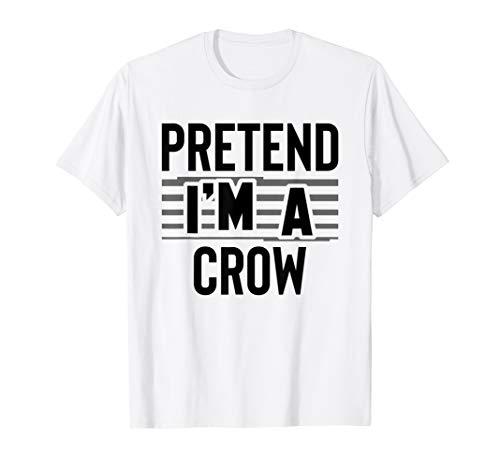Crow The Kinder Kostüm - Pretend I'm A Crow Lustiges Helloween Kostüm Geschenk T-Shirt