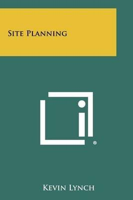 [Site Planning] (By: Kevin Lynch) [published: June, 2012]