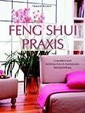 Feng-Shui-Praxis: Gesundheit und Wohlstand durch harmonische Raumgestaltung - Simon G. Brown