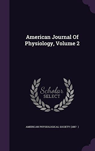 American Journal Of Physiology, Volume 2