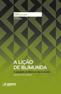 A Lição de Blimunda A propósito de Memorial do Convento (Portuguese Edition) [Hardcover] Maria de Fátima Marinho