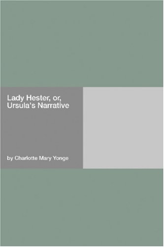 Lady Hester, or, Ursula's Narrative
