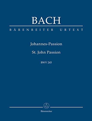 Johannes-Passion BWV 245. BÄRENREITER URTEXT. Studienpartitur, Urtextausgabe