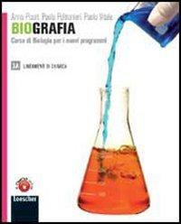Biografia. Corso di biologia per i nuovi programmi. Vol. 1A. Per le Scuole superiori. Con espansione online