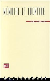 Mémoire et identité, 1ère édition par Joël Candau