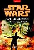 Star Wars: Das Erbe der Jedi-Ritter 6: Planet der Verlorenen